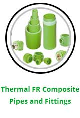 Thermal FR Composite Pipes and Fittings